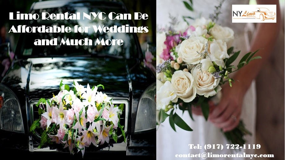 Limo Rental NYC Can Be Affordable for Weddings and Much More
